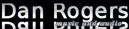 Dan Rogers' Music